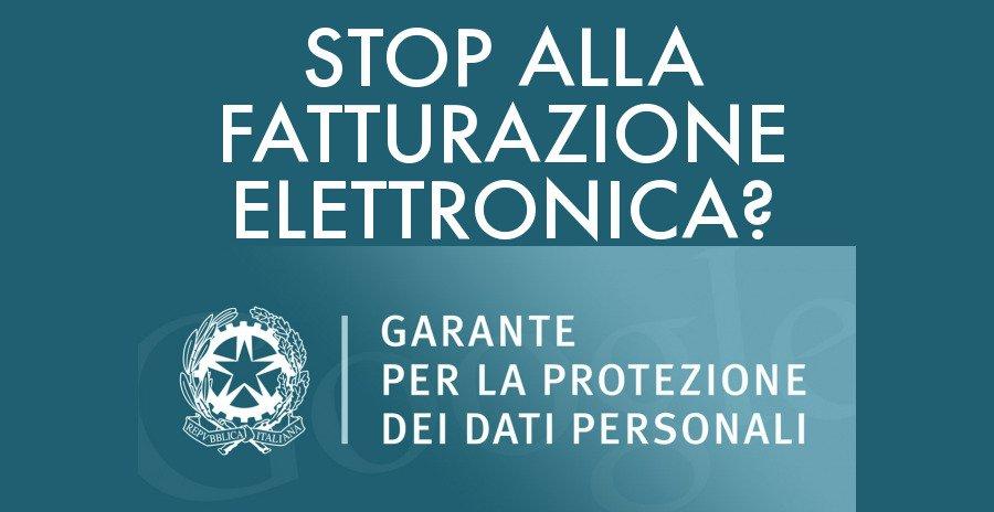 """Stop alla fatturazione elettronica? Il Garante per la protezione dei dati personali:""""Non rispetta la privacy!"""""""